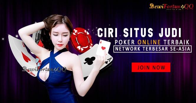 Ciri Khas Situs Judi Poker Online Terbaik Dan Terpercaya