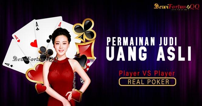 Mengenal Permainan Poker Online Uang Asli Dewifortunaqq