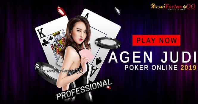 Segera Daftar Poker Online Terpercaya 2019 Dan Nikmati Pelayanan Professional