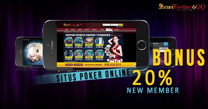 Situs Poker Bonus New Member Dewifortunaqq